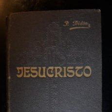 Libros antiguos: JESUCRISTO. PADRE DIDÓN. ED. VERGARA. - PADRE DIDÓN. Lote 194386895