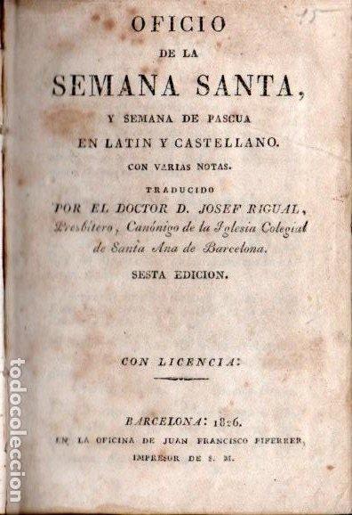 Libros antiguos: JOSEF RIGUAL . OFICIO DE LA SEMANA SANTA EN LATÍN Y CASTELLANO (PIFERRER, 1826) - Foto 3 - 194405555