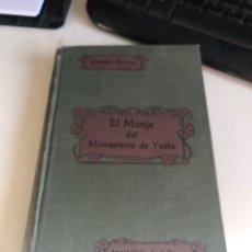 Libros antiguos: EL MONJE DEL MONASTERIO DE YUSTE. Lote 194407950
