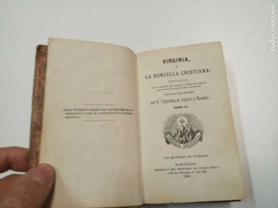 Libros antiguos: VIRGINIA, Ó LA DONCELLA CRISTIANA / TOMO II Y III / CAYETANA DE AGUIRRE / BARCELONA 1864 - Foto 2 - 194514795