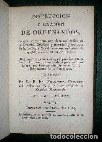 Libros antiguos: ECHARRI, Francisco: Instrucción y examen de ordenandos. 1829 - Foto 2 - 194526407