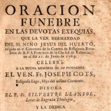 Libros antiguos: VALENCIA. 1769. ORACION FUNEBRE EN LA DEVOTAS EXEQUIAS DEL….EREGIDA EN EL CONVENTO DE LA CORONA…JOSE. Lote 194529345
