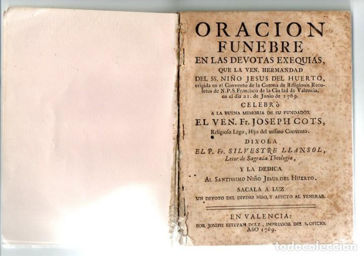 Libros antiguos: VALENCIA. 1769. ORACION FUNEBRE EN LA DEVOTAS EXEQUIAS DEL….EREGIDA EN EL CONVENTO DE LA CORONA…JOSE - Foto 3 - 194529345