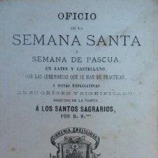 Libros antiguos: 32275 - OFICIO DE LA SEMANA SANTA Y SEMANA DE PASCUA - EN LATIN Y EN CASTELLANO - AÑO 1878. Lote 194577413