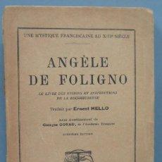 Libros antiguos: 1914.- LE LIVRE DES VISIONS ET INSRUCTIONS DE ANGELE DE FOLIGNO. Lote 194589542