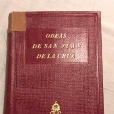 Libros antiguos: OBRAS DE SAN JUAN DE LA CRUZ . APOSTOLADO DE LA PRENSA, AÑO 1928. Lote 194591868
