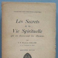 Libros antiguos: 1922.- LES SECRETS DE LA VIE SPIRITUELLE. GUILLORE. Lote 194599981