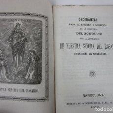 Libros antiguos: ORDENANZAS PARA RÉGIMEN Y GOBIERNO INDIVIDUOS MONTE-PIO NUESTRA SEÑORA DEL ROSARIO, GRANOLLERS -1879. Lote 194650773