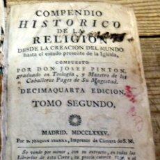 Libros antiguos: COMPENDIO HISTORICO DE LA RELIGION JOSEF PINTON ,TOMO II, MADRID 1785 JOAQUIN IBARRA. Lote 194657785