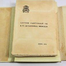 Libros antiguos: L-4460. LETTRE PASTORALE DE S.E. LE CARDINAL MERCIER. NOEL 1914. EJ.NUMERADO.. Lote 194668923