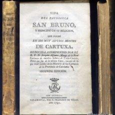 Libros antiguos: ALFAURA, JOAQUÍN. VIDA DEL PATRIARCA SAN BRUNO Y PRINCIPIO DE SU RELIGIÓN, QUE FUNDÓ EN... 1791.. Lote 194676668