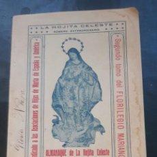 Libros antiguos: ALMANAQUE DE LA HOJITA CELESTE PARA 1913 ASOCIACIONES DE HIJAS DE MARIA SEVILLA 1912 DE 98 PAGINAS. Lote 194689066