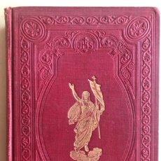 Libros antiguos: JESUSCRISTO- SU VIDA- SU PASION- SU TRIUNFO- R.P. BERTHE- SUIZA 1.910. Lote 194782997