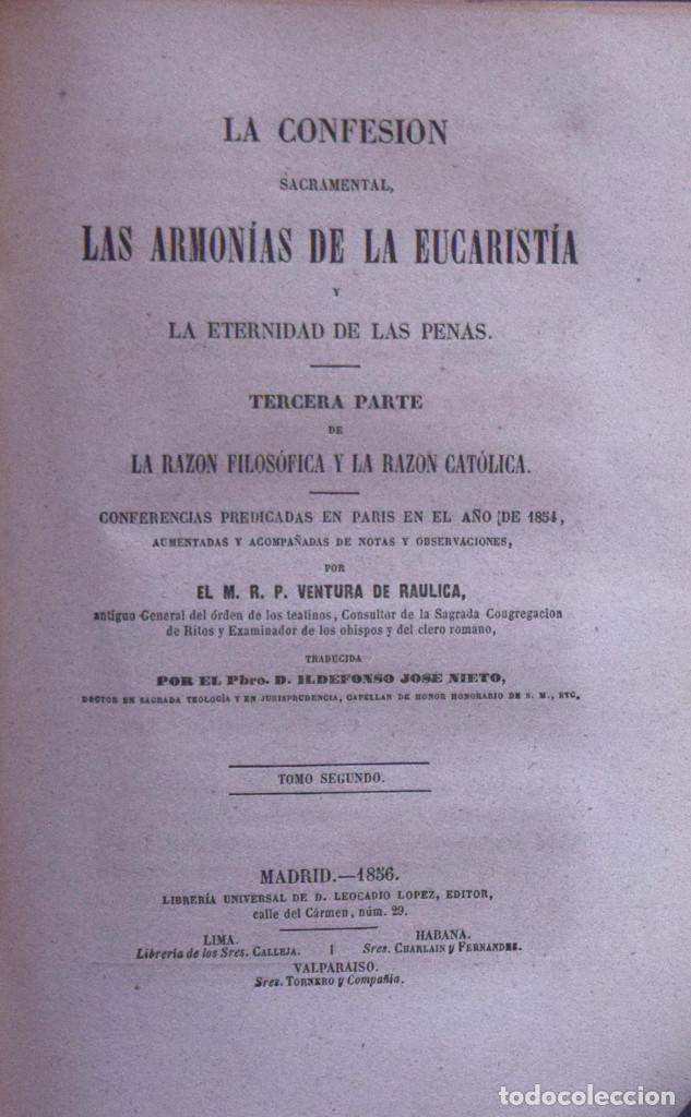 LA CONFESIÓN SACRAMENTAL, LAS ARMONÍAS DE LA EUCARÍSTÍA Y LA ETERNIDAD... - VENTURA DE RAULICA (Libros Antiguos, Raros y Curiosos - Religión)