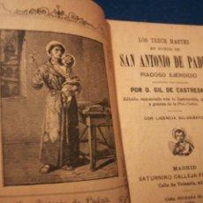 Libros antiguos: LOS TRECE MARTES EN HONOR DE SAN ANTONIO DE PADUA POR GIL DE CASTELLANA 1889. Lote 194896131