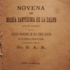 Libros antiguos: NOVENA DE MARÍA SANTÍSIMA DE LA SALUD 1981. Lote 194899608