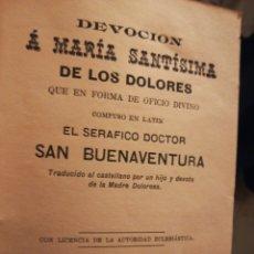 Libros antiguos: DEVOCIÓN A MARIA SANTÍSIMA DE LOS DOLORES POR SAN BUENAVENTURA SAN SEBASTIÁN 1895. Lote 194900007