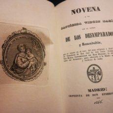 Libros antiguos: NOVENA DE LA SANTÍSIMA VIRGEN MARIA DE LOS DESAMPARADOS Y REMENDADITA MADRID 1846. Lote 194903232