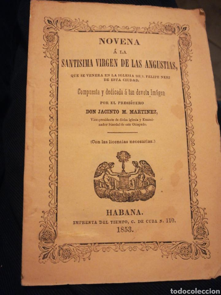 NOVENA A LA VIRGEN DE LAS ANGUSTIAS POR JACINTO M MARTÍNEZ 1853 (Libros Antiguos, Raros y Curiosos - Religión)