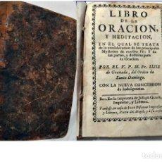Libros antiguos: LIBRO DE LUIS DE GRANADA DEL SIGLO XVIII EDITADO EN BARCELONA.. Lote 194989998