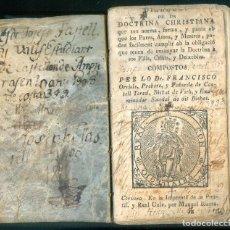 Libros antiguos: NUMULITE L1240 DOCTRINA CHRISTIANA PER LO DR. FRANCISCO ORRIOLS VIC MANUEL IBARRA. Lote 195021080