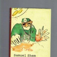 Libros antiguos: LA CASA DE DIOS POR SAMUEL SHEM EDITORIAL ANAGRAMA S.A. 1998. Lote 195059621