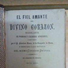 Libros antiguos: 31274 - EL FIEL AMANTE DEL DIVINO CORAZON - POR P. FRANCISCO SANSA DE LA COMPAÑIA DE JESUS - 1894. Lote 195064115