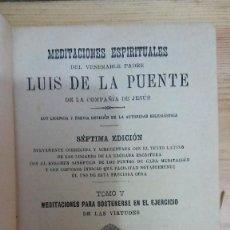 Libros antiguos: 31275 - MEDITACIONES ESPITIRUALES - POR LUIS DE LA PUENTE - 7ª EDICION - TOMO V - AÑÓ 1897. Lote 195064151