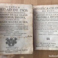 Libros antiguos: LOTE 2 LIBROS PERGAMINO - MYSTICA CIUDAD DE DIOS (2ª Y 3ª PARTE) - AÑOS 1684 /1685 - GCH1. Lote 195168226