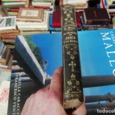 Libros antiguos: EL INTERIOR DE JESÚS Y DE MARÍA . R.P. JUAN GROU . PONS Y COMPAÑÍA,EDITORES CATÓLICOS . 1881. Lote 195170651