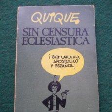 Libros antiguos: QUIQUE SIN CENSURA ECLESIASTICA. Lote 195173911