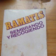 Libros antiguos: SEMBRANDO Y RECOGIENDO - RAMATIS. Lote 195202730
