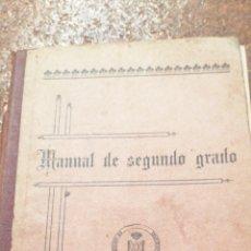 Libros antiguos: MANUAL DE SEGUNDO GRADO AÑO 1912 PRIMERA PARTE. Lote 195219512