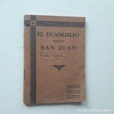 Libros antiguos: EL EVANGELIO SEGUN SAN JUAN. EDICIÓN POPULAR CATOLICA. 1933. TRAD. DANIEL GARCIA HUGHES. 96 PP.. Lote 195224651