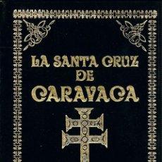 Libros antiguos: LA SANTA CRUZ DE CARAVACA ( TESORO DE ORACIONES ). DE SUMA VIRTUD Y EFICACIA PARA CURAR TODA CLASE D. Lote 195233240