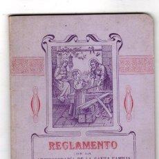 Libros antiguos: REGLAMENTO DE LA ARCHICOFRADIA DE LA SANTA FAMILIA JESUS, MARIA Y JOSE. SANTANDER 1909. Lote 195271906