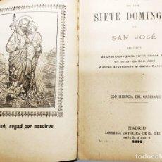 Libros antiguos: LIBRO DEVOCIÓN DE LOS SIETE DOMINGOS DE SAN JOSÉ 1910. Lote 195284846