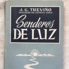 Libros antiguos: SENDEROS DE LUZ, J.G.TREVIÑO MADRID 1961 STUDIUM IN 4º M RUSTICA EDITORIAL ILISTRADA SOLAPAS 234 PP. Lote 195277551