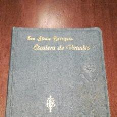 Libros antiguos: ESCALERA DE VIRTUDES. LIBRITO DE 1917.. Lote 195333558
