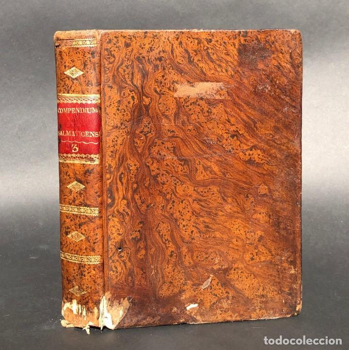 1817 - COMPENDIUM SALMANTICENSE - CATOLICISMO - ENCUADERNACIÓN (Libros Antiguos, Raros y Curiosos - Religión)