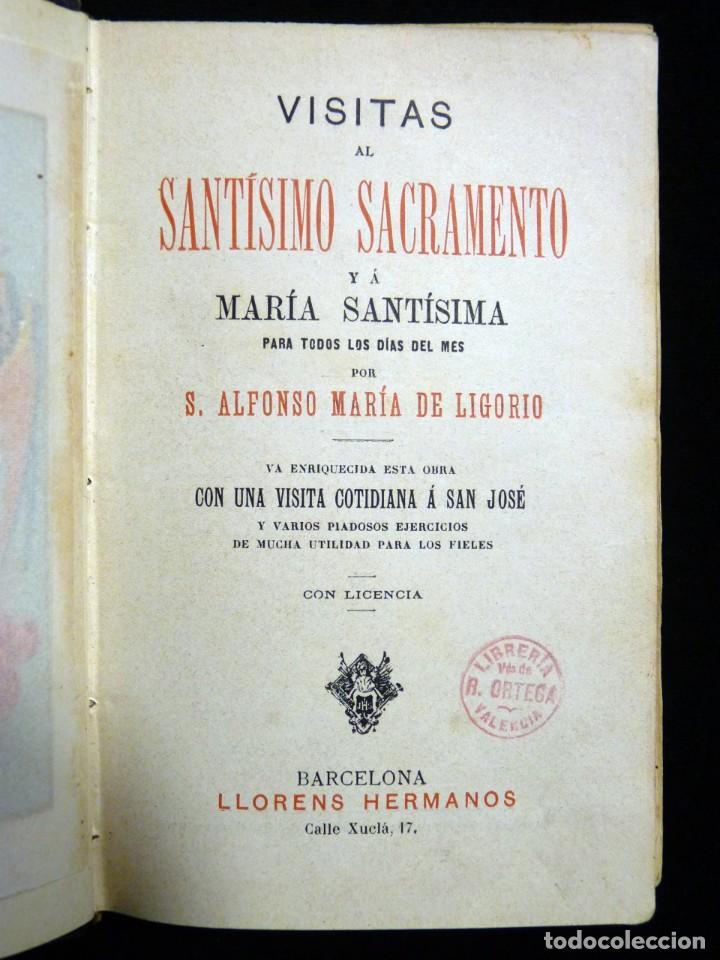 Libros antiguos: VISITAS AL SANTÍSIMO SACRAMENTO. ALFONSO M. DE LIGORIO. LLORENS HERMANOS, BARCELONA, CIRCA 1880 - Foto 2 - 195354150