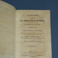 Libros antiguos: LA CONFESIÓN SACRAMENTAL-LAS ARMONÍAS DE LA EUCARISTÍA-M.R.P. VENTURA DE RAULICA-T2-MADRID 1856. Lote 195407001
