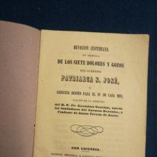 Libros antiguos: DEVOCIÓN COTIDIANA EN MEMORIA DE LOS SIETE DOLORES Y GOZOS DEL PATRIARCA SAN JOSÉ MADRID 1857. Lote 195433411