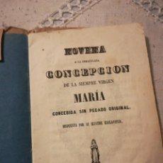 Libros antiguos: NOVENA A LA INMACULADA CONCEPCIÓN DE LA VIRGEN MARIA TOLEDO 1851. Lote 195439538