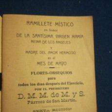 Libros antiguos: RAMILLETE MÍSTICO EN HONOR DE LA SANTÍSIMA VIRGEN MARIA EN EL MES DE MAYO TOLEDO 1912. Lote 195440372