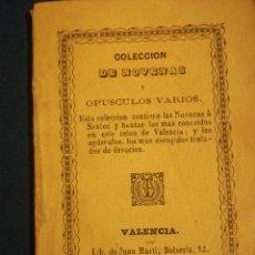 Libros antiguos: COLECCIÓN DE NOVENAS Y OPUSCULOS VARIOS VALENCIA 1872. Lote 195440428