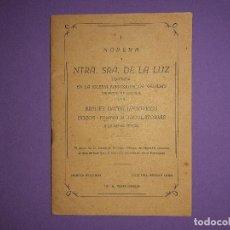 Libros antiguos: NOVENA VIRGEN DE LA LUZ OBISPADO DE SEGORBE VENERADA EN IGLESIA NAVAJAS NUEVA EDICION AÑO 1956. Lote 195442611