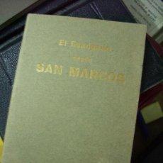 Libros antiguos: EL SANTO EVANGELIO DE NUESTRO SEÑOR JESUCRISTO SEGÚN SAN MARCOS. 1917. B-200. Lote 195467667