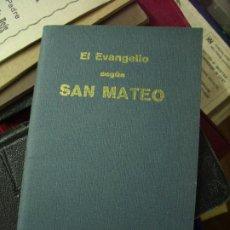 Libros antiguos: EL SANTO EVANGELIO DE NUESTRO SEÑOR JESUCRISTO SEGÚN SAN MATEO. B-202. Lote 195467880
