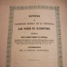 Libros antiguos: NOVENA A SAN PEDRO DE ALCÁNTARA POR RAMÓN MUÑOZ DE ANDRADE MADRID. Lote 195520892